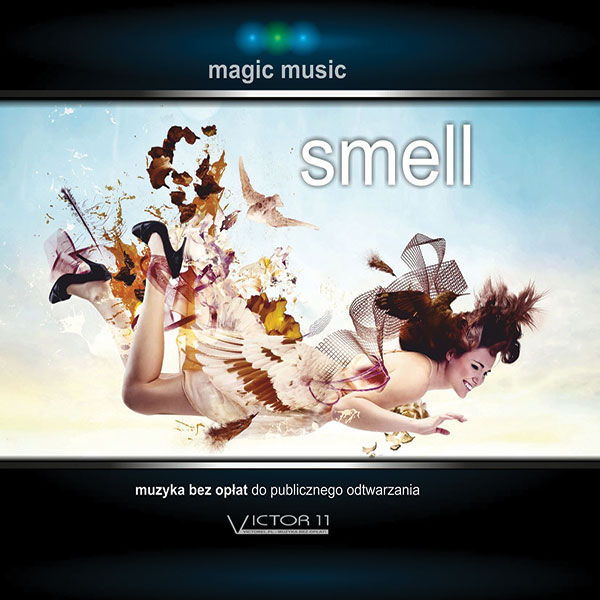 Magic music – Smell